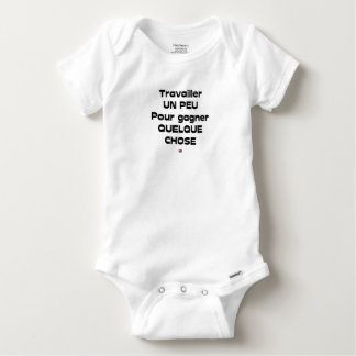 Body Para Bebé Trabajar UN POCO para ganar ALGO