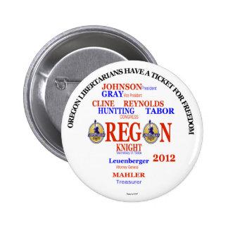 Boleto de los libertarios de Gary Johnson Oregon Chapa Redonda De 5 Cm