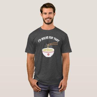 Bolo para eso (oscuridad coloreada) camiseta