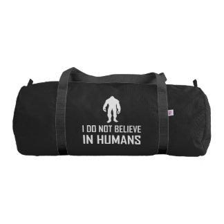 Bolsa De Deporte Bigfoots no cree en seres humanos