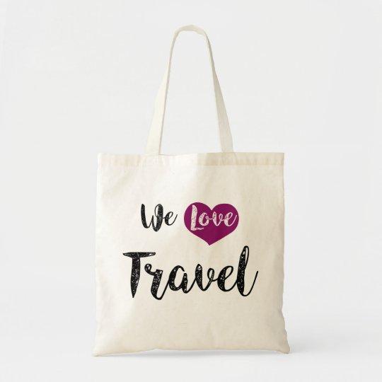 """Bolso De Tela Bag,""""We love Travel"""""""
