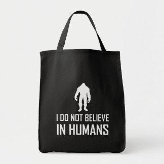 Bolso De Tela Bigfoots no cree en los seres humanos blancos