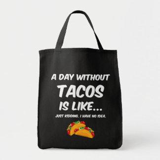 Bolso De Tela Día sin el Tacos