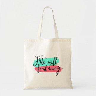 Bolso De Tela El sino encontrará una manera, letras coloridas de