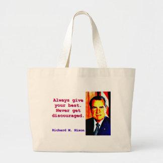 Bolso De Tela Gigante Dé siempre su mejor - Richard Nixon