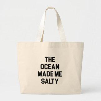 Bolso De Tela Gigante El océano me hizo salado