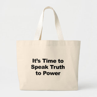Bolso De Tela Gigante Es hora de hablar verdad al poder