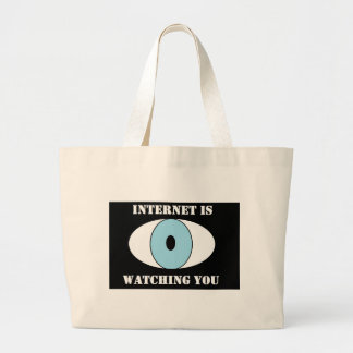 Bolso De Tela Gigante . Internet is watching you