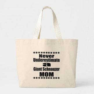 Bolso De Tela Gigante Nunca subestime a la mamá del Schnauzer gigante