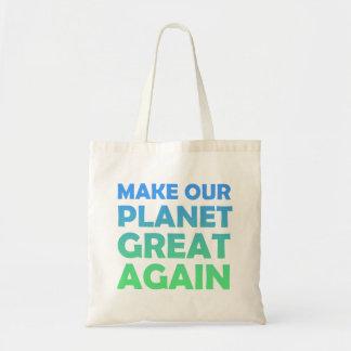 Bolso De Tela Haga nuestro planeta grande otra vez