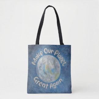 Bolso De Tela Haga nuestro planeta grande otra vez: Pare el