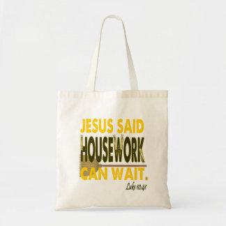 Bolso De Tela Jesús dijo que el quehacer doméstico puede esperar