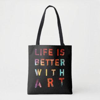 Bolso De Tela La vida es mejor con el texto colorido del arte
