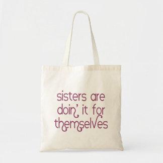 Bolso De Tela Las hermanas son Doin él para ellos mismos la