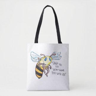 Bolso De Tela No more bees. No more humans. Save the bees.