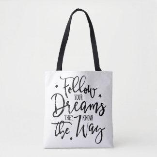 Bolso De Tela Siga sus sueños. Saben la manera