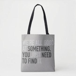 Bolso De Tela somos todos buenos en algo apenas lo encontramos