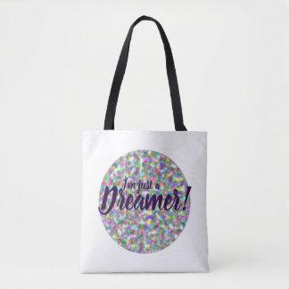 Bolso De Tela ¡Soy apenas un soñador y lo amo! diseño del arco
