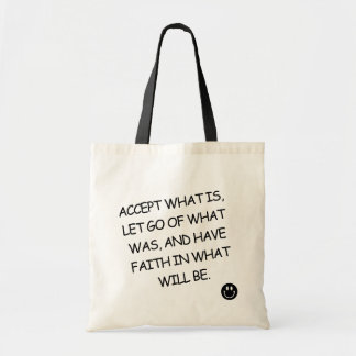 Bolso De Tela Tragetasche - ACCEPT WHAT IS, LET GO OF WHAT…