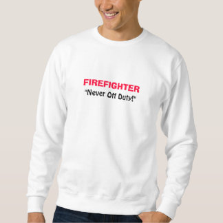 """BOMBERO, """"nunca fuera de servicio!"""" Camiseta"""