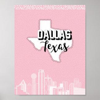 Bonito de Dallas en rosa Póster