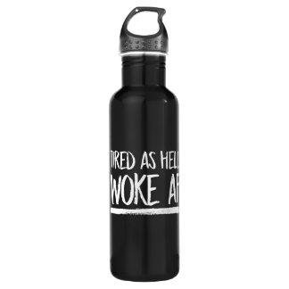 Botella De Agua Cansado como el infierno despertó el AF --  blanco