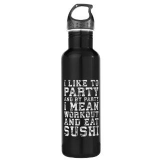 Botella De Agua El entrenamiento y come el sushi (tengo gusto de