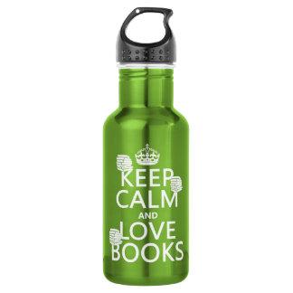 Botella De Agua Guarde la calma y ame los libros (en cualquier