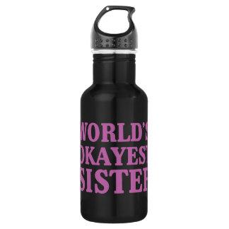 Botella De Agua Hermana de Okayest del mundo