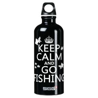 Botella De Agua Mantenga tranquilo y vaya a pescar