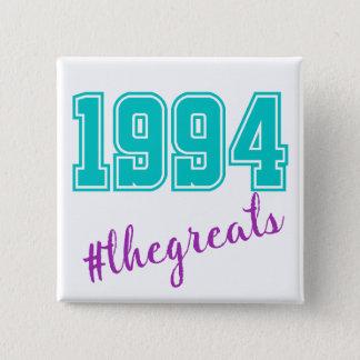 botón 1994 de los #thegreats