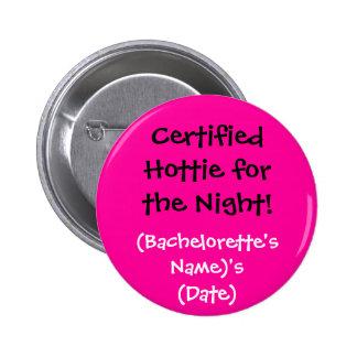 Botón certificado del sorteo de Hottie