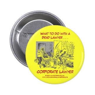 Botón corporativo muerto del abogado de Lawyer™ Pins