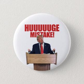 Botón de Donald Trump del error de Huuuuuge