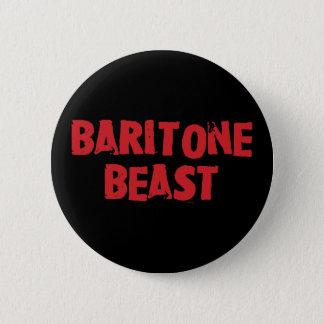 Botón de la bestia del barítono