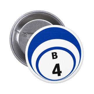 Botón de la bola del bingo B4 Pins