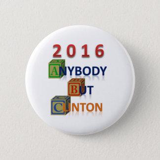Botón de la campaña cualquiera pero de Clinton