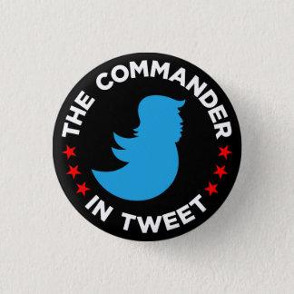 """Botón del Anti-Triunfo: """"EL COMANDANTE IN TWEET """""""