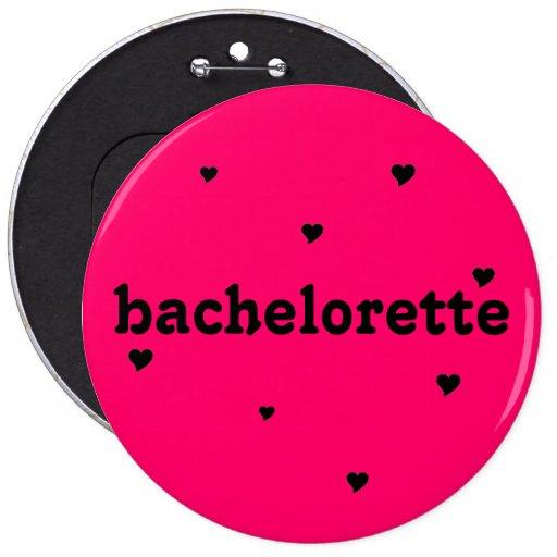 """botón del """"bachelorette"""" pin"""