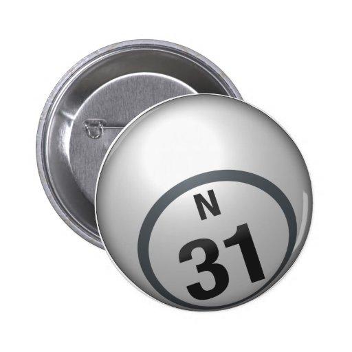 Botón del bingo de N 31 Pin