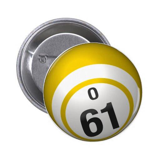 Botón del bingo de O 61 Pin
