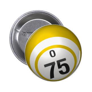 Botón del bingo de O 75 Pin