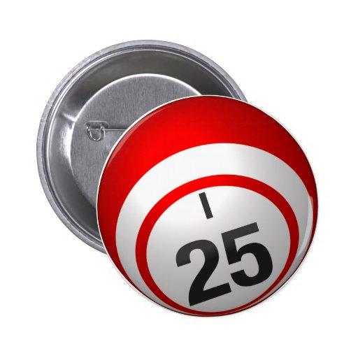Botón del bingo I 25 Pin