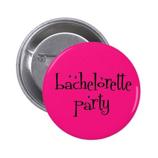 Botón del fiesta de Bachelorette Pins