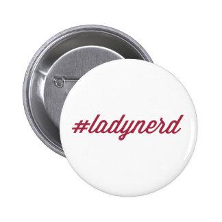 Botón del #ladynerd
