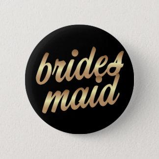 Botón del oro de la dama de honor - fiesta de