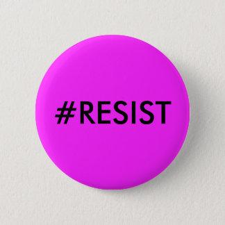 Botón del #RESIST