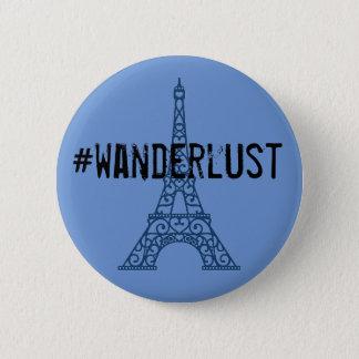 Botón del wanderlust de la torre Eiffel