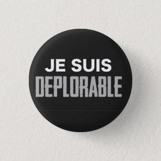 Botón deplorable de Je Suis (redondo)