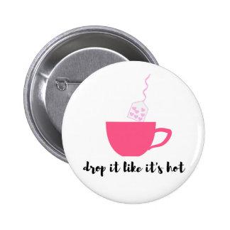 Botón divertido de los amantes del té